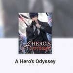 A Hero's Odyssey Chinese Novel Free Download