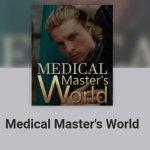 Medical Master's World Novel Free Download