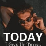 Today, I Give Up Trying Novel Full Story Download