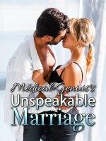 Medical Genius's Unspeakable Marriage