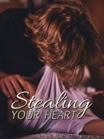 Stealing Your Heart Novel Chapters Download