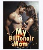 Download My Billionaire Mom Chinese Novel