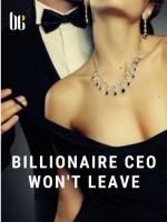 Billionaire CEO Won't Leave