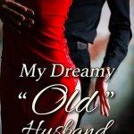 My Dreamy Old Husband Novel