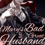 Mary's Bad And Great Husband Novel