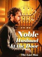 Noble Husband At the Door Chinese Novel