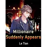 Millionaire Suddenly Appears Novel